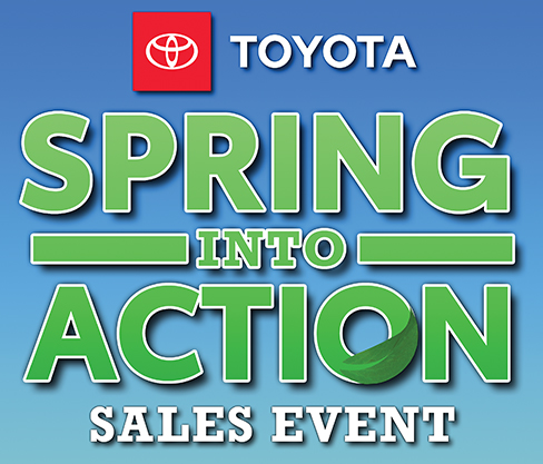 Toyota Spring Into Action Sales Event